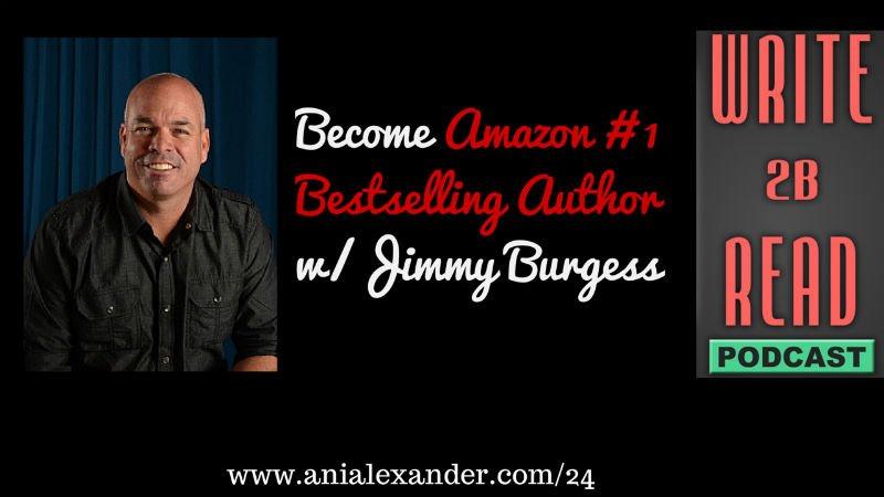 Become Amazon #1 Bestselling Author w/ @JimmyBurgess8