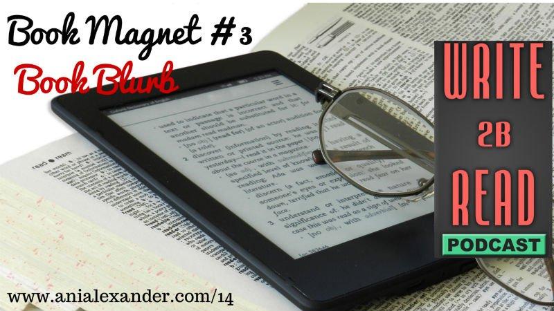 Book Magnet #3 – Book Blurb