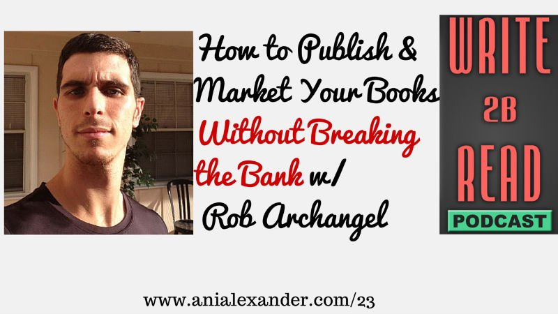 How to Publish and Market Your Books Without Breaking the Bank