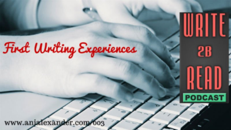 First Writing Experiences