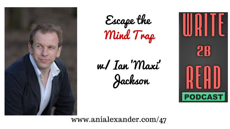 Escape the Mind Trap w/ @Ianmaxijackson