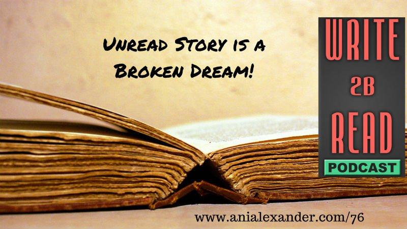 Unread Story is a Broken Dream!