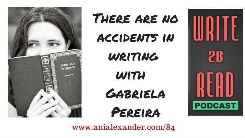 There Are No Accidents in Writing