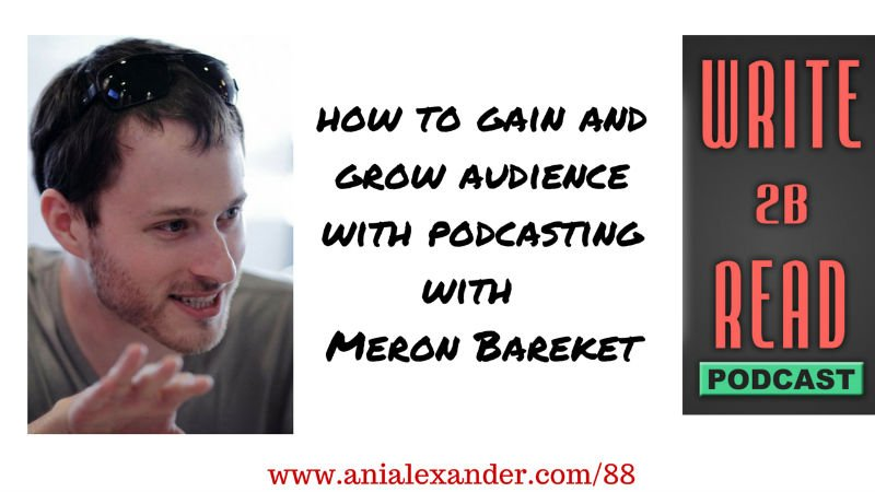How to Gain and Grow Audience with Podcasting