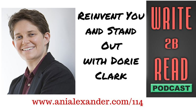 Reinvent You and Stand Out with @dorieclark