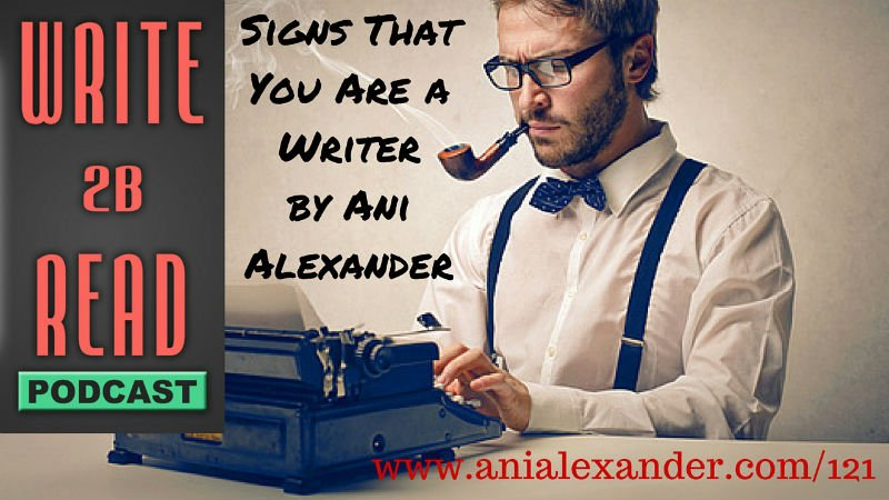 Signs That You Are a Writer