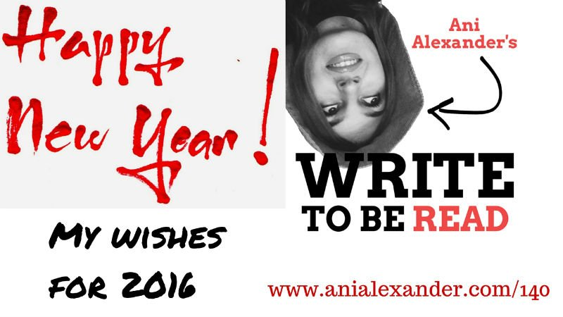 My Wishes For 2016