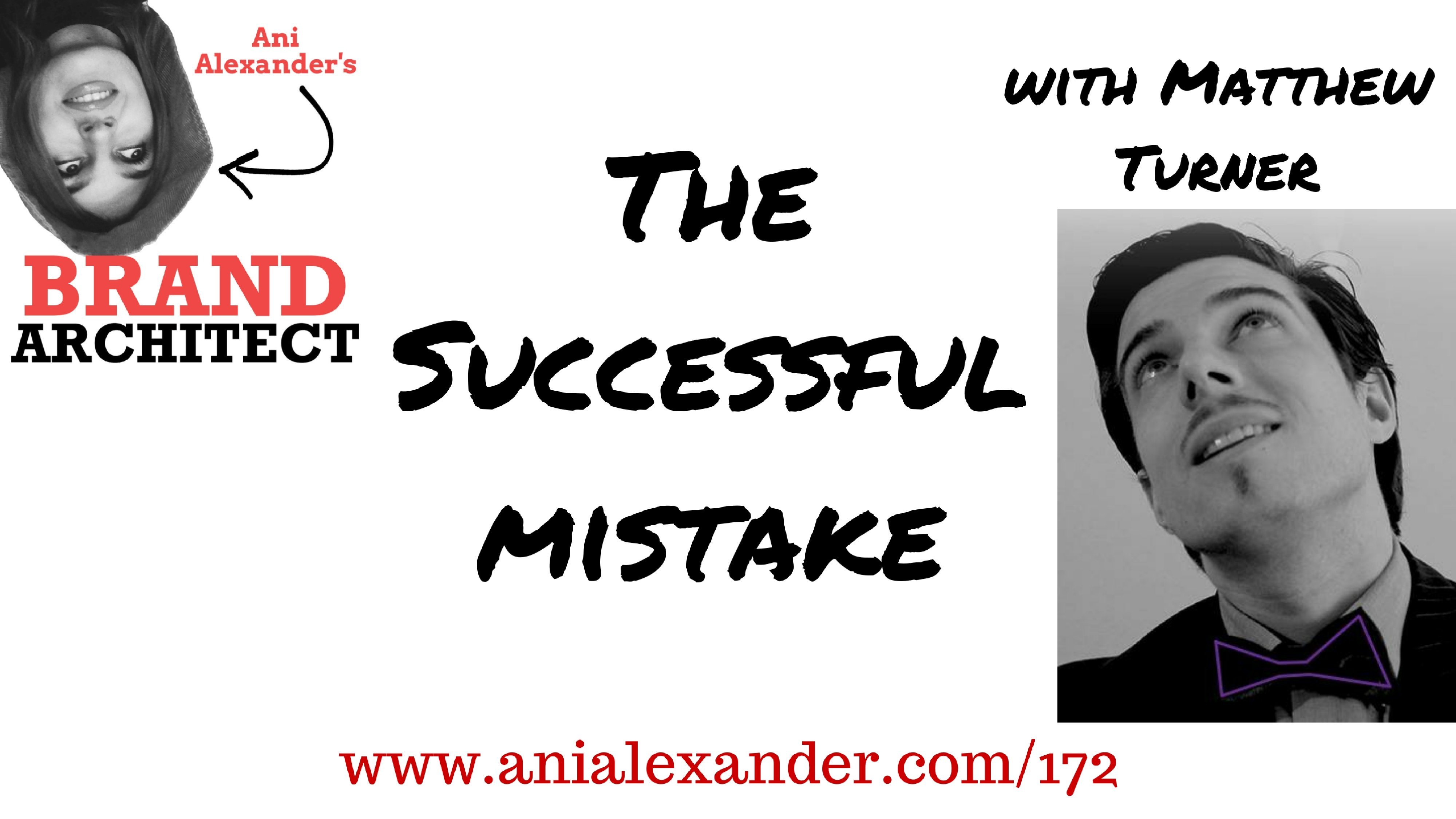 The Successful Mistake with Mathew Turner