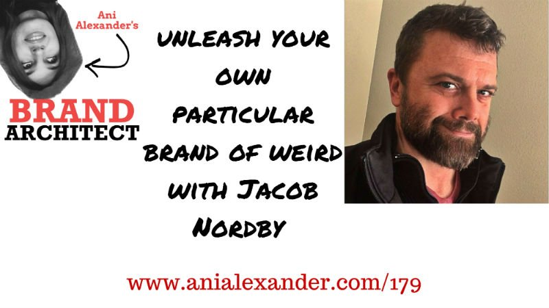 Unleash Your Own Particular Brand of Weird with @JacobNordby