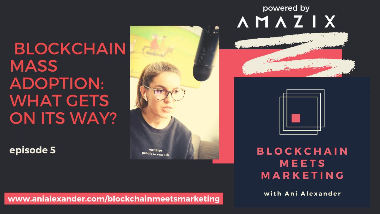 Blockchain Mass Adoption: What Are The Main Blockers?