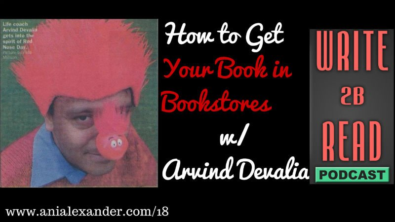How to Get Your Book in Bookstores w/ @ArvindDevalia