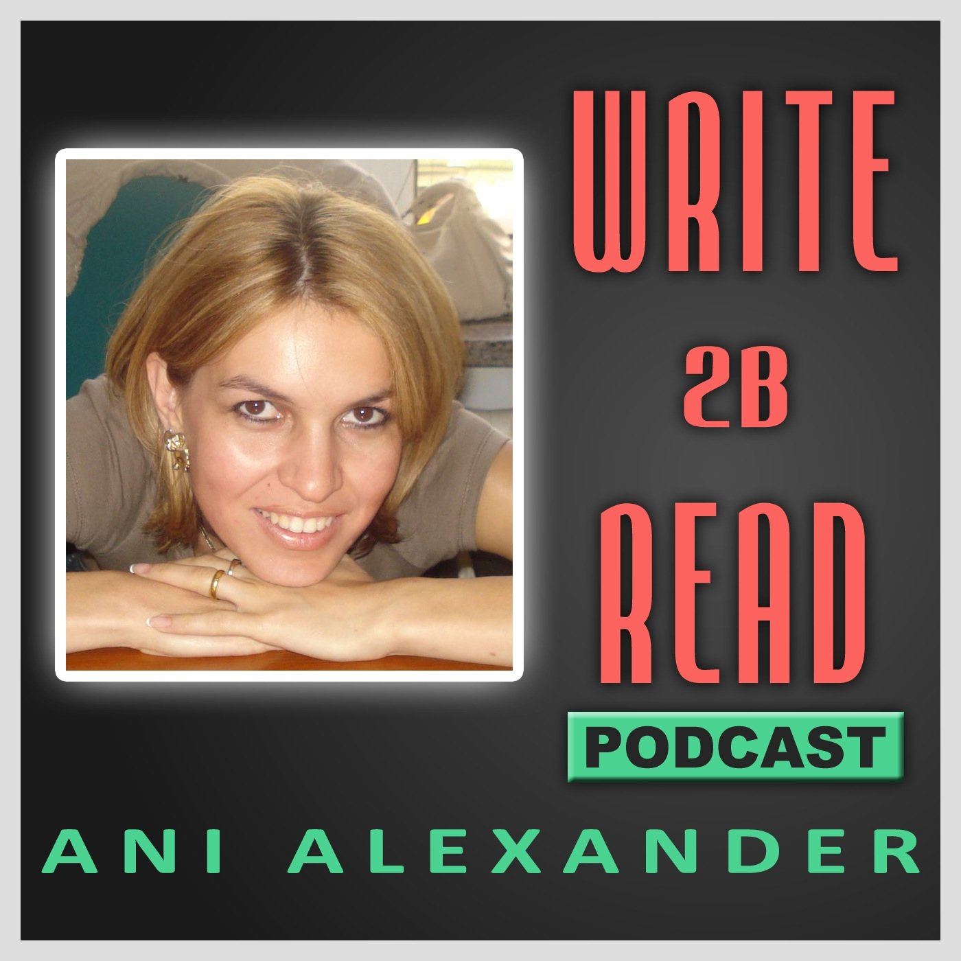Write 2B Read Podcast August Wrap Up
