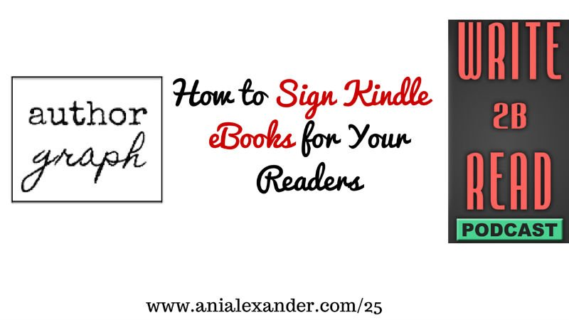 How to Sign Kindle eBooks for Your Readers w/ @authorgraph