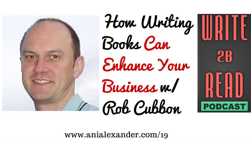 How Writing Books Can Enhance Your Business w/ @RobCubbon