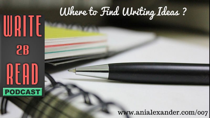 Where to Find Writing Ideas