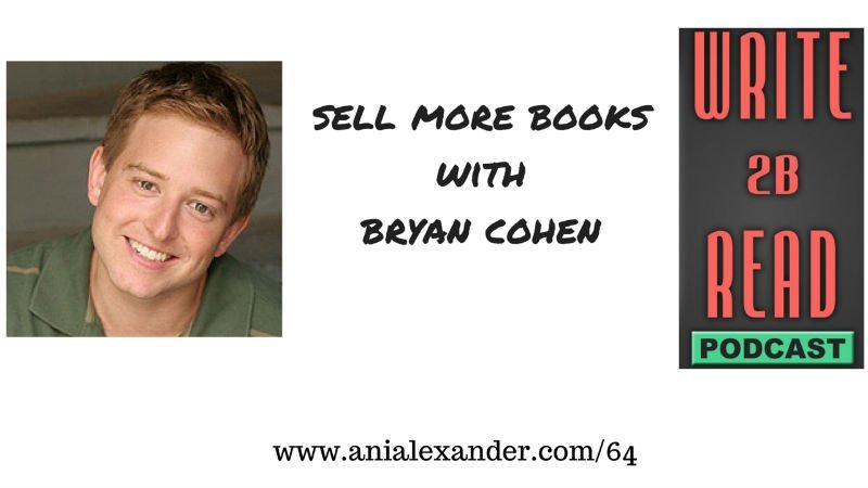 Sell More Books with @bryancohenbooks