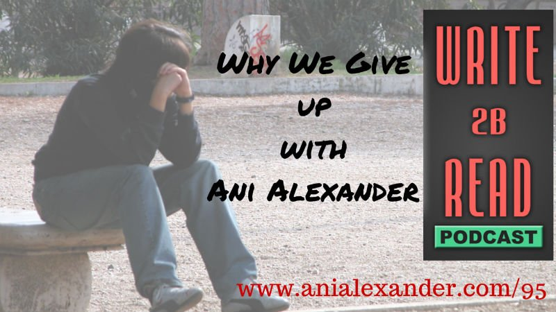 Why We Give Up