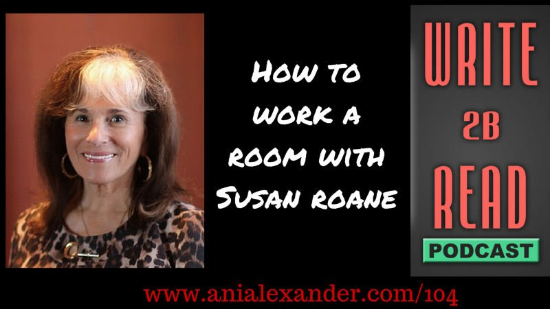 How to Work a Room® with @susanroane