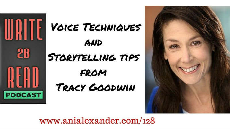 Voice Techniques and  Storytelling tips  from  @TracyAGoodwin