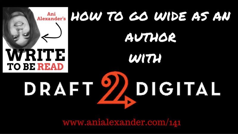 How to Go Wide as an Author with Draft 2 Digital