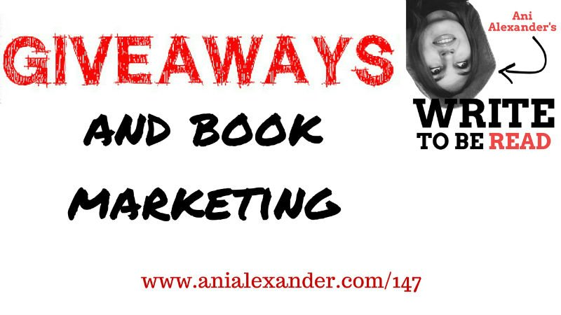 Giveaways and Your Book Marketing