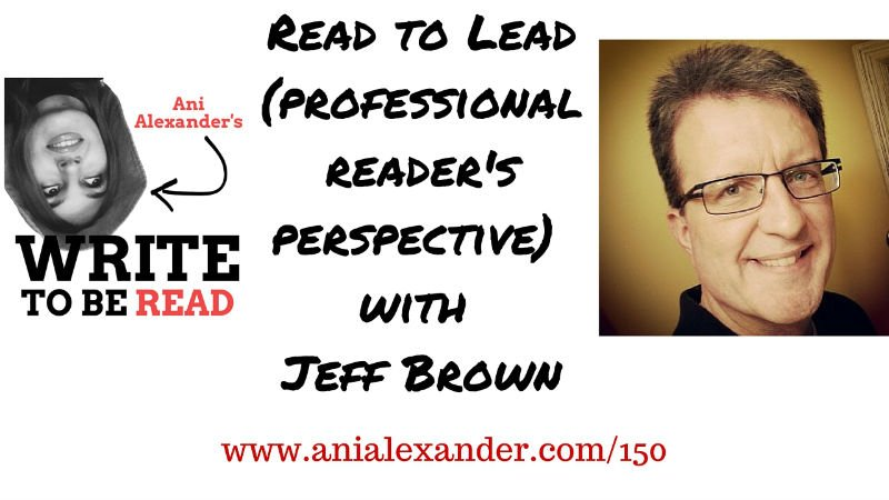 Read to Lead with Jeff Brown (Professional Reader's Perspective)