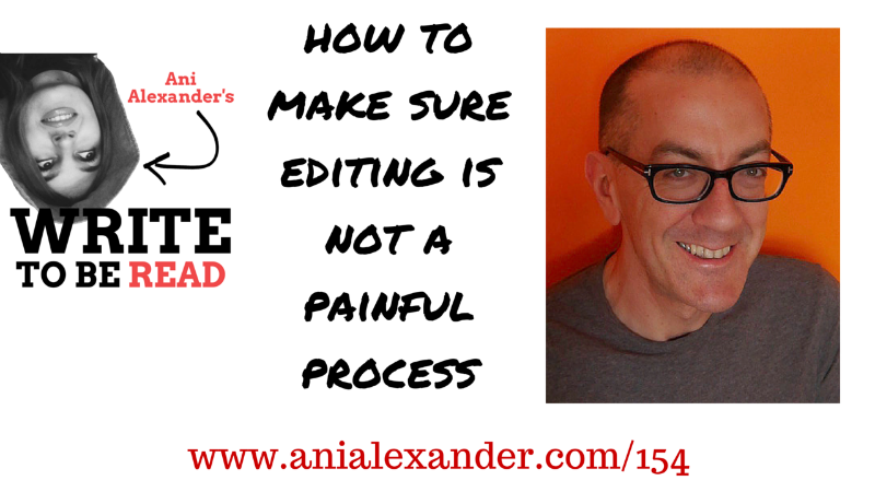 How to Make Sure Editing is Not a Painful Process