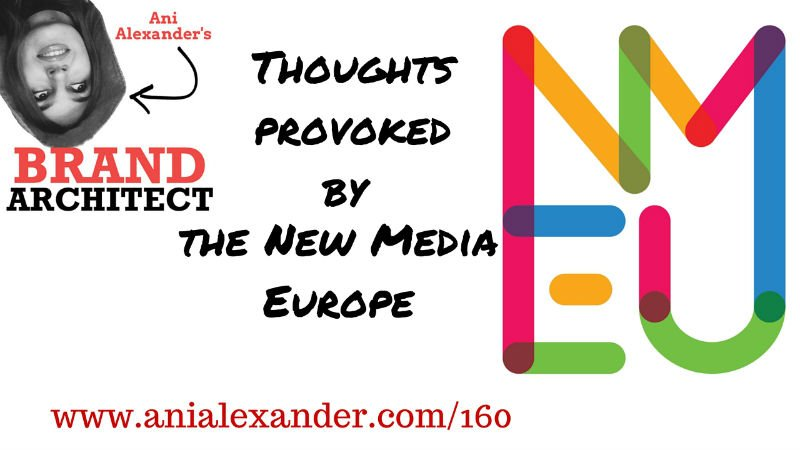 Thoughts Provoked by the New Media Europe