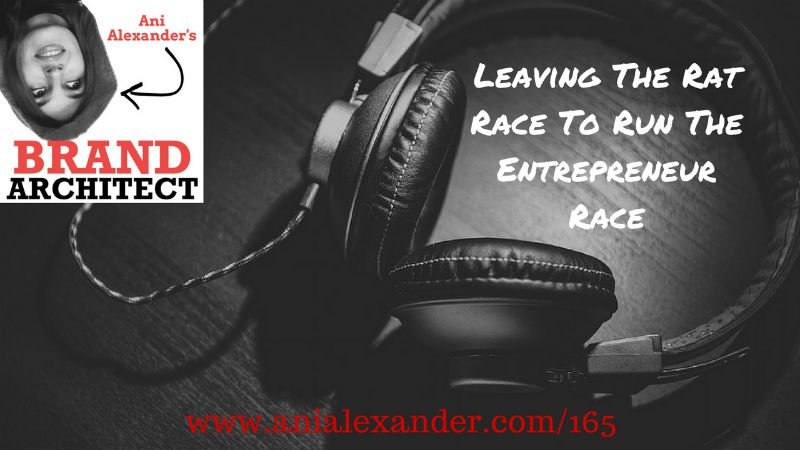 Leaving The Rat Race To Run The Entrepreneur Race