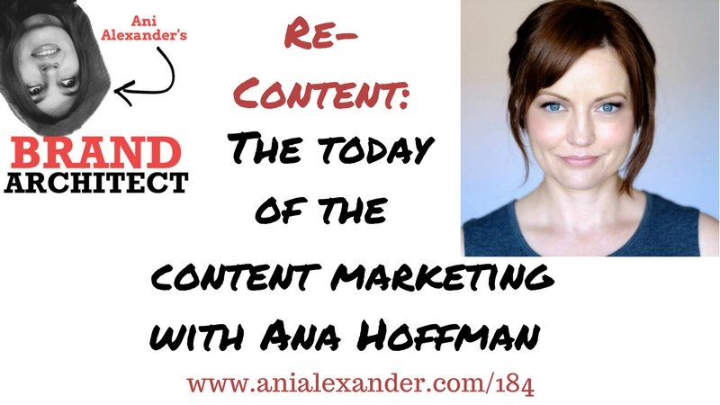 RE-CONTENT: The Today of the Content Marketing with @AnaTrafficCafe