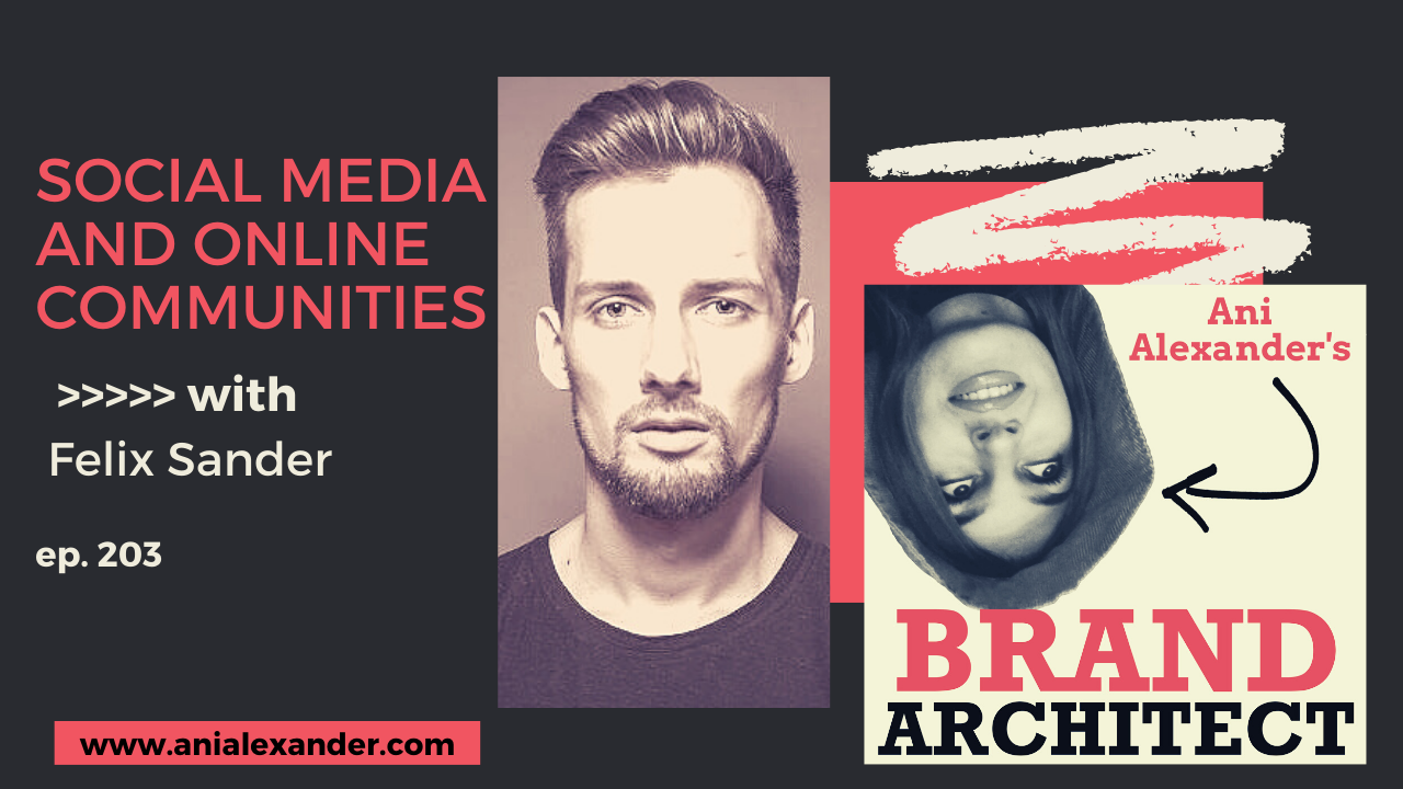 Social Media and Online Communities with  Felix Sander